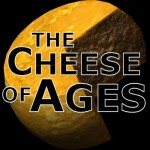 The Cheese of Ages1